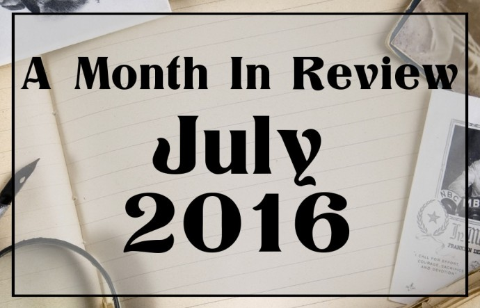 Month In Review - Jul. 2016